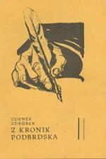 Zdrůbek: Z kronik Podbrdska, 1981