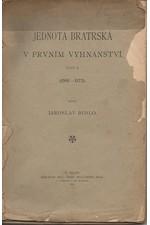 Bidlo: Jednota Bratrská v prvním vyhnanství. Část II, (1561-1572), 1903