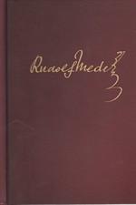 Medek: Pouť do Československa : válečné paměti a vzpomínky z let 1914-1920. I, II: V mundúru Rakousko-Uherska. Matka Slavie a matuška Rossija, 1929