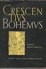 Crescenzi: Crescenti Bohemi : Partem alteram libros 7-12 continentem, 1966