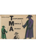 Krátký: Tajuplnosti, mámidla a kejkle, 1964