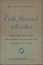 Jirásek: Češi, Slováci a Rusko, 1933