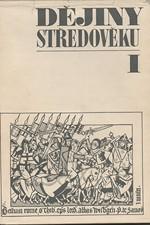 : Dějiny středověku : Učebnice pro studium učitelství na pedagogických fakultách. 1., 1968
