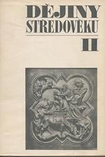: Dějiny středověku : Učebnice pro studium učitelství na pedagogogických fakultách. 2., 1968