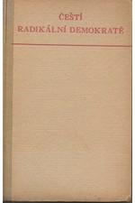 Grebeníčková: Čeští radikální demokraté o literatuře : (výbor ze statí K. Sabiny, J. V. Friče, V. Vávry Haštalského, J. Knedlhanse Liblínského, J. E. Sojky a E. Vávry), 1954