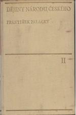 Palacký: Dějiny národu českého v Čechách a na Moravě, svazek  2.: Kniha 6. až 10.: Od roku 1253 až do roku 1403, 1939