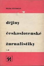Beránková: Dějiny československé žurnalistiky. Díl 1, Český periodický tisk do roku 1918, 1981