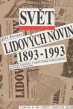 Pernes: Svět Lidových novin 1893 - 1993 : stoletá kapitola z dějin české žurnalistiky, kultury a politiky, 1993