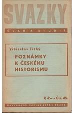 Tichý: Poznámky k českému historismu, 1940