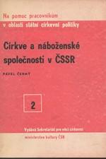 Černý: Církve a náboženské společnosti v ČSSR, 1985