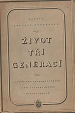 Pokorná-Purkyňová: Život tří generací : Vzpomínky na velké Purkyně : Listy a články Karla Purkyně, 1944