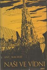Machát: Naši ve Vídni, 1946