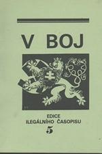 : V boj : edice ilegálního časopisu. I. díl, 1939. Svazek 5, čís. 23-26, 1992