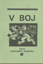 : V boj : edice ilegálního časopisu. I. díl, 1939. Svazek 6, čís. 27, 1992