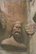 Spěváček: Král diplomat : Jan Lucemburský (1296-1346), 1982