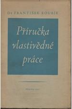 Roubík: Příručka vlastivědné práce, 1947