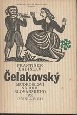 Čelakovský: Mudrosloví národu slovanského ve příslovích : výbor, 1978