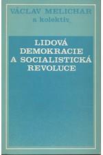 Melichar: Lidová demokracie a socialistická revoluce, 1986