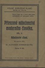Batěk: Přirozené náboženství moderního člověka, díl  2.: Náboženství citové, 1921