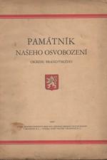 : Památník našeho osvobození okresu brandýského, 1928