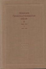 : Přehled československých dějin. Díl II, 1848-1918. Svazek 2, 1900-1918, 1960