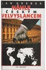 Drábek: Náhle českým velvyslancem, 1997