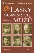 Dörrzapf: Lásky slavných mužů : čtrnáct necenzurovaných biografií, 1998