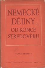 Mehring: Německé dějiny od konce středověku, 1953