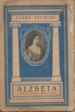 Tschudi: Alžběta, císařovna rakouská a královna uherská, 1919