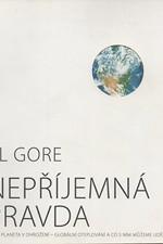 Gore: Nepříjemná pravda, 2007