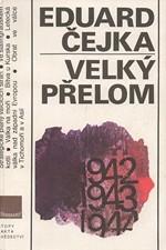 Čejka: Velký přelom : válečná léta 1942-1943, 1988