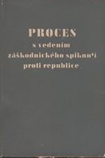 : Proces s vedením záškodnického spiknutí proti republice, 1950