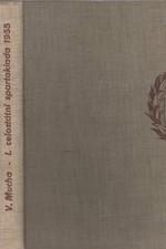Mucha: První celostátní spartakiada 1955, 1956