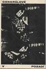 : Generálové v pozadí : O úloze německého generálního štábu 1640-1965, 1968