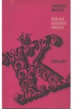 Matouš: Králové, vévodové, knížata : Kozerie o současných evropských monarchiích, 1970