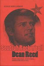 Nadelson: Soudruh Rock'n'roll Dean Reed, 2005