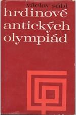 Sábl: Hrdinové antických olympiád : olympijské příběhy a pověsti, 1968