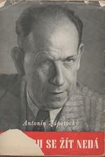 Zápotocký: Po staru se žít nedá, 1949