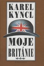 Kyncl: Moje Británie : příběhy, fejetony a poznámky z let 1990-1992, 1996