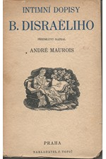 Disraeli: Intimní dopisy Benjamina Disraëliho, 1931