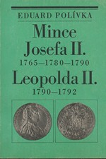 Polívka: Mince Josefa II. 1765-1780-1790 a Leopolda II. 1790-1792, 1986