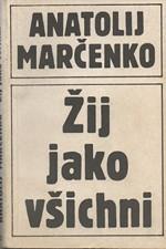 Marčenko: Žij jako všichni, 1990