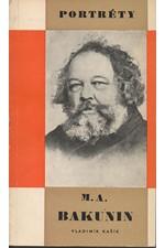 Kašík: A. M. Bakunin, 1969