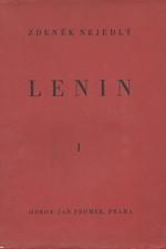 Nejedlý: Lenin. I-II, 1937