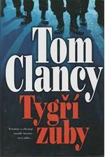 Clancy: Tygří zuby, 2004