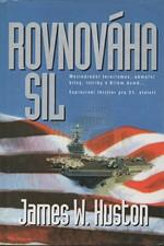 Huston: Rovnováha sil, 1999