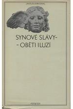 : Synové slávy - oběti iluzí : Z pozdních římských panegyriků, 1977