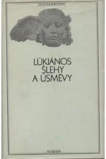 Lúkianos: Šlehy a úsměvy, 1969