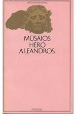 Músaios: Héró a Leandros [Z myšlenek Theognidových. Verše na rozloučenou], 1974