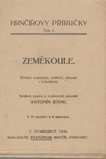 Jenne: Zeměkoule : Přehled zeměpisný, politický, přírodní i hvězdářský, 1920